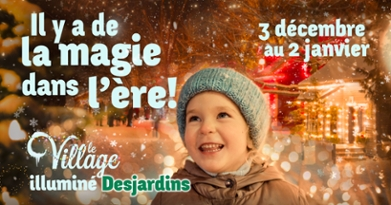 The Desjardins Village in lights