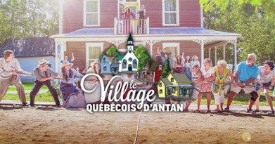 Village québécois d'Antan For Summer Fun